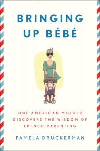 Book cover of Bringing up Bebe