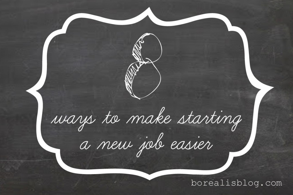 8 ways to make starting a new job easier
