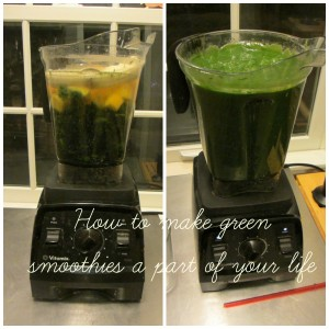 How to make green smoothies a part of your life