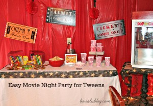 Easy movie night party for tweens