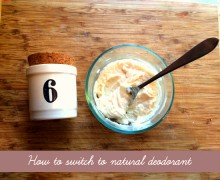 how to switch to natural deodorant and make your own deodorant